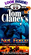 The Ultimate Escape (Tom Clancy's Net Force; Young Adult, No. 4) by  Tom Clancy, Steve R. Pieczenik (Mass Market Paperback - June 1999)