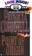 Point of Origin by  Patricia Daniels Cornwell (Mass Market Paperback - August 1999)