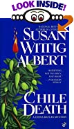 Chile Death: A China Bayles Mystery by Susan Wittig Albert
