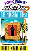 The Mangrove Coast by  Randy Wayne White (Mass Market Paperback - November 1999)