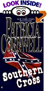 Southern Cross by  Patricia Daniels Cornwell (Mass Market Paperback - December 1999)