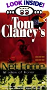 Shadow of Honor (Tom Clancy's Net Force; Young Adults, No. 8) by  Tom Clancy, Steve R. Pieczenik (Mass Market Paperback - February 2000)