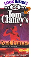 Private Lives (Tom Clancy's Net Force; Young Adults, No. 9) by  Tom Clancy (Creator), Steve R. Pieczenik (Creator) (Mass Market Paperback - March 2000)