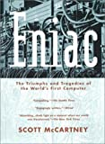 ENIAC: The Triumphs and Tragedies of the World's First Computer - book cover picture