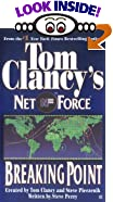 Breaking Point (Tom Clancy's Net Force, No. 4) by  Steve Perry, et al (Mass Market Paperback - October 2000)