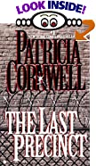 The Last Precinct by  Patricia Cornwell (Mass Market Paperback - July 2001)