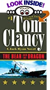 The Bear and the Dragon by  Tom Clancy (Mass Market Paperback - August 2001)