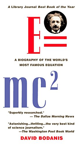 E=mc2: A Biography of the World's Most Famous Equation, Bodanis, David