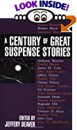 Century of Great Suspense Stories by  Jeff Deaver (Editor), Jeffery Deaver (Editor)