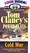 Tom Clancy's Power Plays: Cold War by  Jerome Preisler, et al (Mass Market Paperback - December 2001)