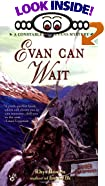 Evan Can Wait by  Rhys Bowen (Mass Market Paperback - December 2001)