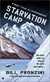 Starvation Camp by  Bill Pronzini, Bill Pronzi