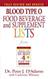 Blood Type O Food, Beverage and Supplement Lists from Eat Right for Your Type