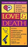 Love and Death by  Carolyn Hart (Editor)