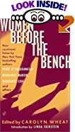 Women Before the Bench by  Carolyn Wheat (Editor), Linda Fairstein (Introduction) (Paperback - February 1902)