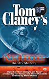 Death Match (Tom Clancy's Net Force, 18) by  Diane Duane, et al (Mass Market Paperback - July 2003)