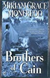 Brothers of Cain by  Miriam Grace Monfredo (Mass Market Paperback - September 2002)