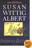 Indigo Dying by  Susan Wittig Albert (Hardcover - January 2003)