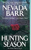 Hunting Season by  Nevada Barr (Mass Market Paperback - February 2003)
