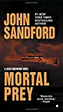 Mortal Prey by  John Sandford (Mass Market Paperback - April 2003)