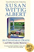 An Unthymely Death: And Other Garden Mysteries by  Susan Wittig Albert (Paperback - June 2003)
