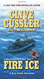 Fire Ice: A Novel from the Numa Files by  Clive Cussler, Paul Kemprecos (Contributor) (Mass Market Paperback - May 2003)