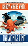 Twelve Mile Limit by  Randy Wayne White (Mass Market Paperback - June 2003)