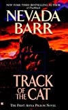 Track of the Cat by  Nevada Barr (Mass Market Paperback - June 2003)