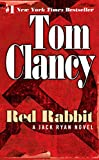 Red Rabbit (2002) (Book) written by Tom Clancy