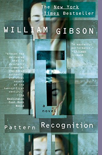 Pattern Recognition (Blue Ant), Gibson, William