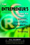 Buy The Entrepreneur's Guide to Patents, Copyrights, Trademarks, Trade Secrets & Licensing from Amazon