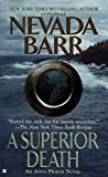 A Superior Death by  Nevada Barr (Mass Market Paperback - September 2003)