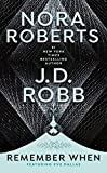 Cover Image of Remember When by Nora Roberts, J. D. Robb published by Berkley Publishing Group