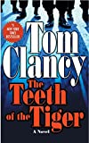 The Teeth of the Tiger (2003) (Book) written by Tom Clancy