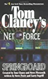 Tom Clancy's Net Force: Springboard, by Perry and Segriff