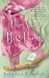 The Next Big Thing by Johanna  Edwards