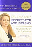 Dr. Denese's Secrets for Ageless Skin : Younger Skin in 8 Weeks - book cover picture