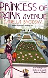 Princess of Park Avenue by Daniella  Brodsky
