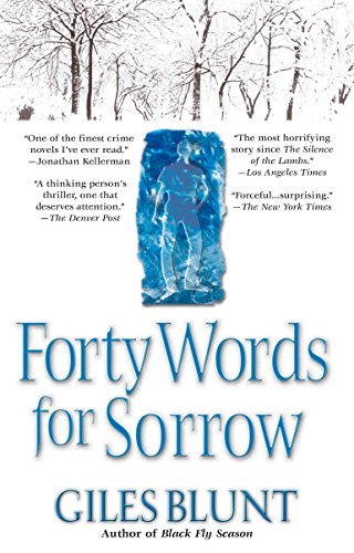 Forty Words for Sorrow, Blunt, Giles