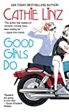 Good Girls Do (Berkley Sensation) by Cathie  Linz