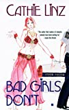 Bad Girls Don't (Berkley Sensation) by Cathie Linz