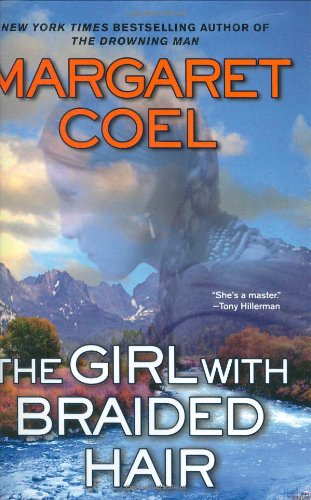The Girl With Braided Hair (A Wind River Reservation Myste), Coel, Margaret
