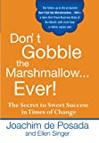 Buy Don't Gobble the Marshmallow Ever! from Amazon