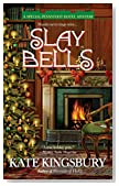 Slay Bells by Kate Kingsbury