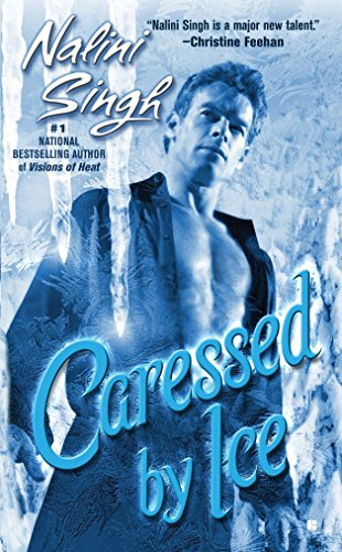 Caressed By Ice (Psy-Changelings, Book 3)