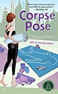 Corpse Pose by Diana Killian