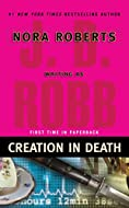 Creation in Death by J D Robb