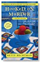 Hooked on Murder by Betty Hechtman