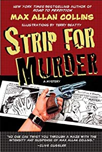 Strip for Murder by Max Allan Collins