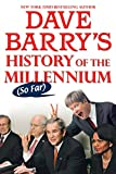 Dave Barry's Histroy Of The Millennium So Far